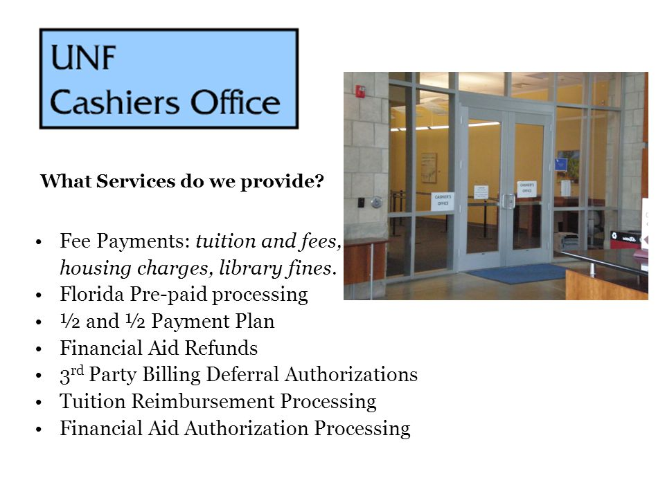 Fee Payments: tuition and fees, housing charges, library fines.