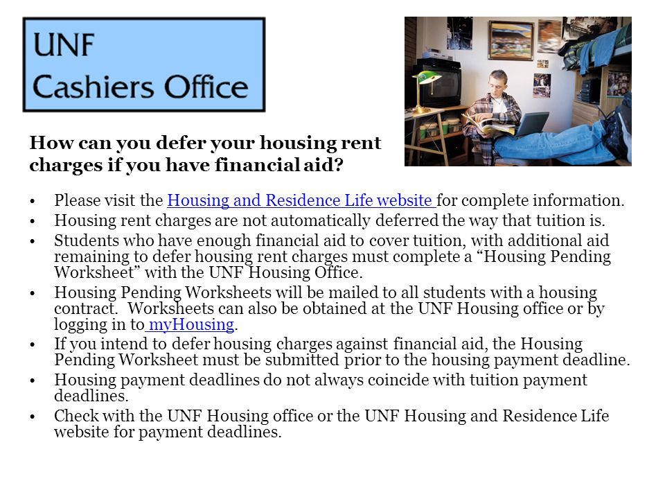 How can you defer your housing rent charges if you have financial aid