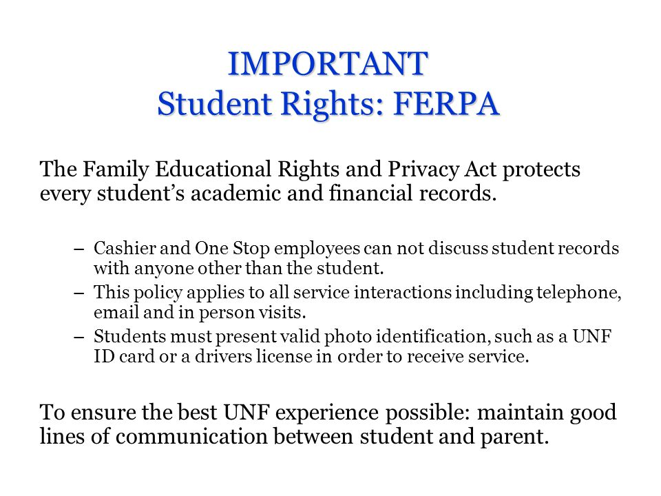 IMPORTANT Student Rights: FERPA