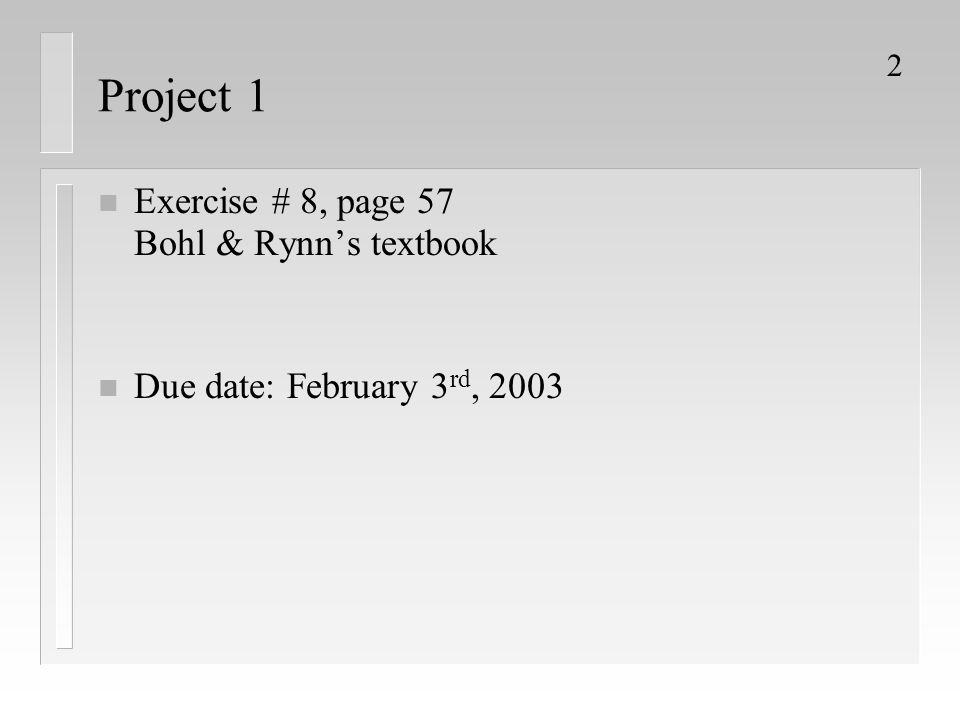 Project 1 Exercise # 8, page 57 Bohl & Rynn's textbook