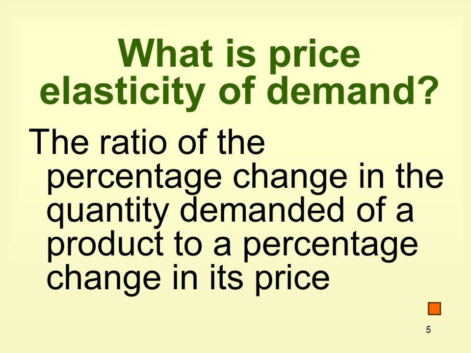 What is price elasticity of demand