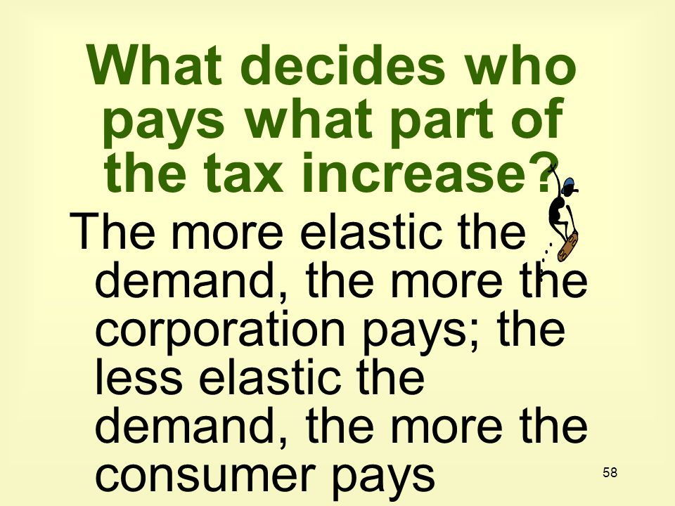 What decides who pays what part of the tax increase
