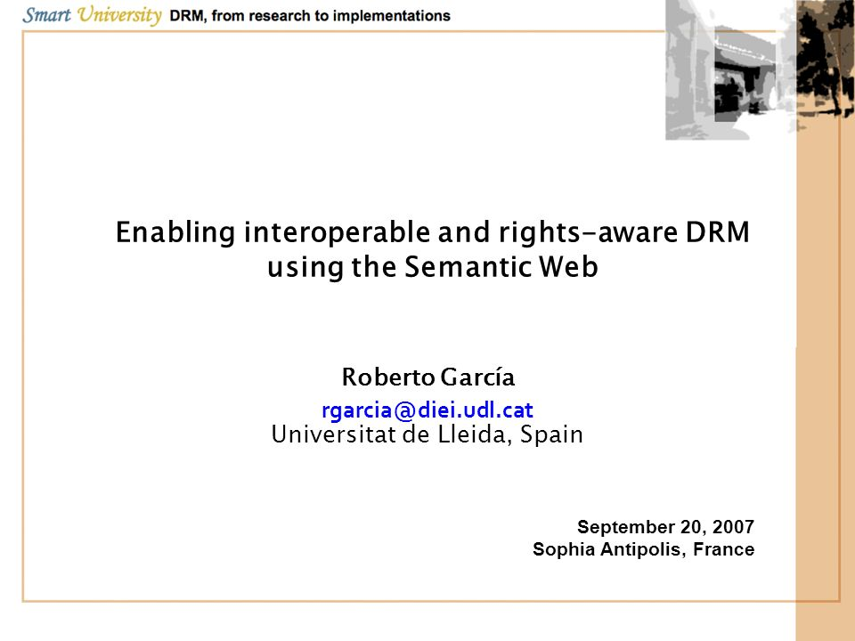 Enabling interoperable and rights-aware DRM using the Semantic Web