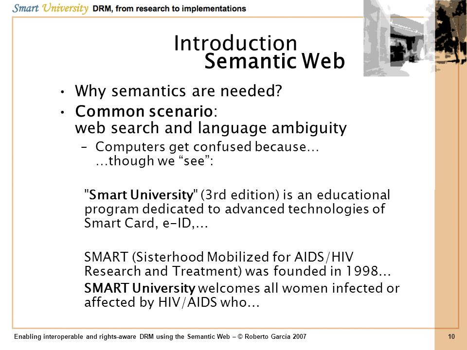 Introduction Semantic Web Why semantics are needed
