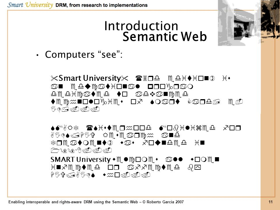 Introduction Semantic Web Computers see :
