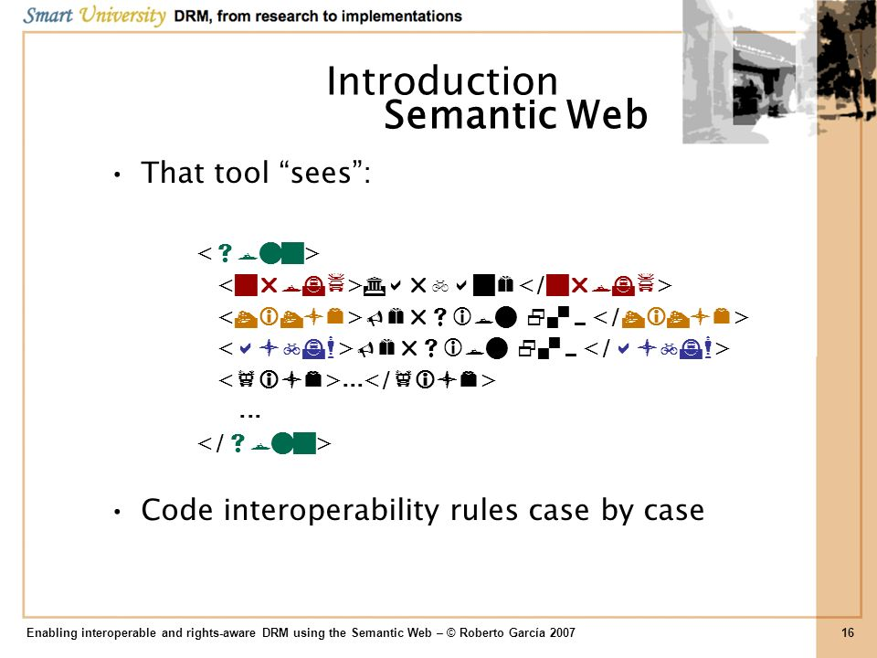 Introduction Semantic Web That tool sees :