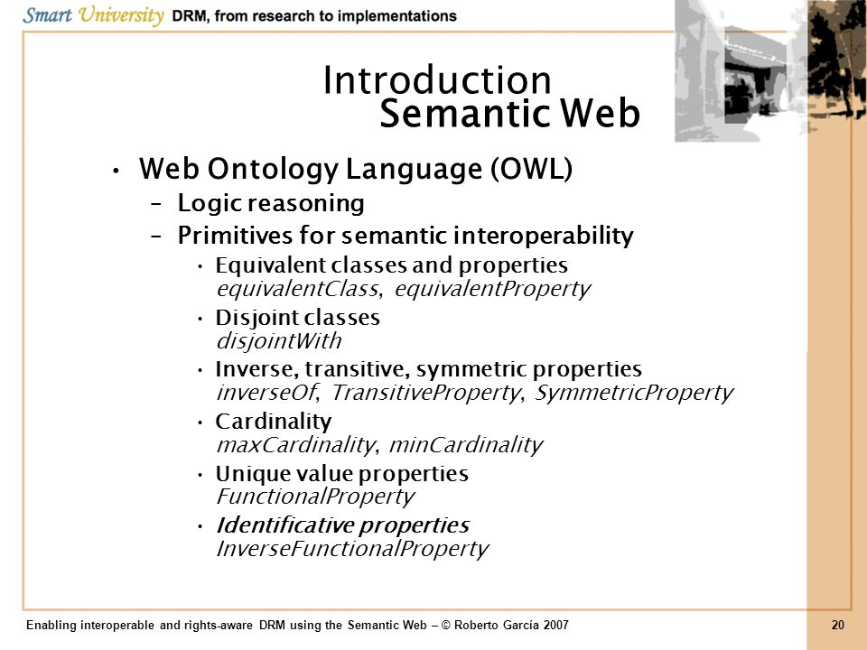 Introduction Semantic Web Web Ontology Language (OWL) Logic reasoning