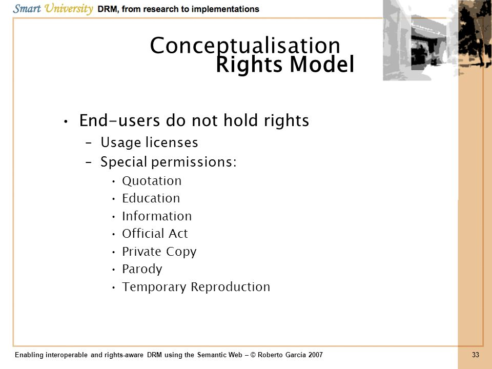 Conceptualisation Rights Model End-users do not hold rights