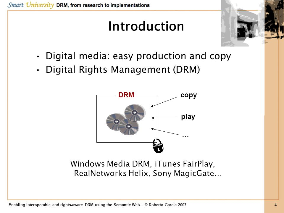 Introduction Digital media: easy production and copy