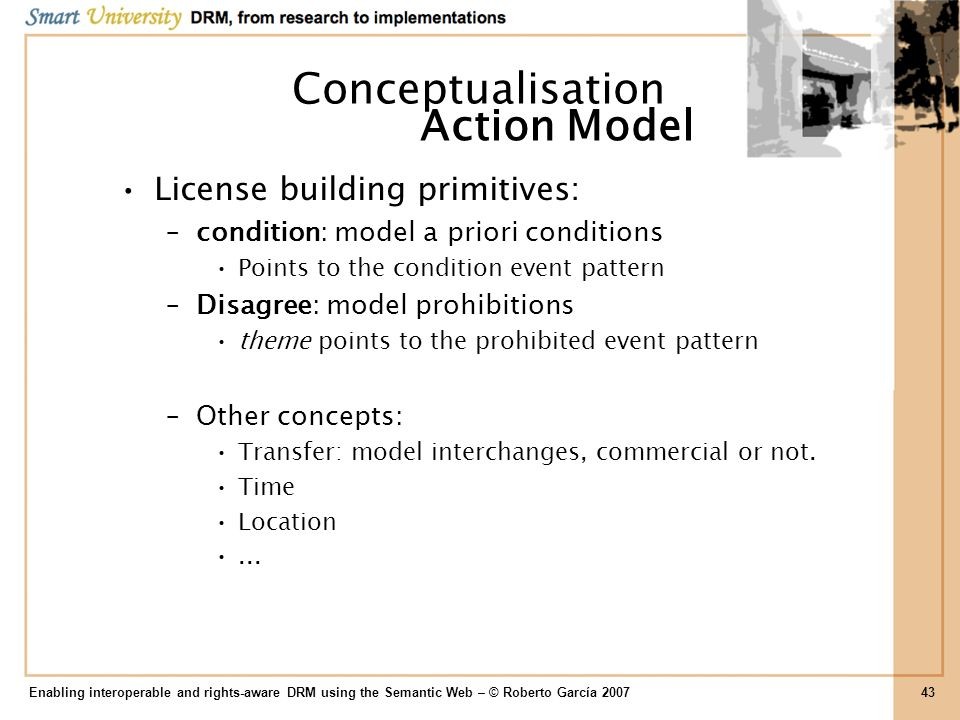 Conceptualisation Action Model License building primitives: