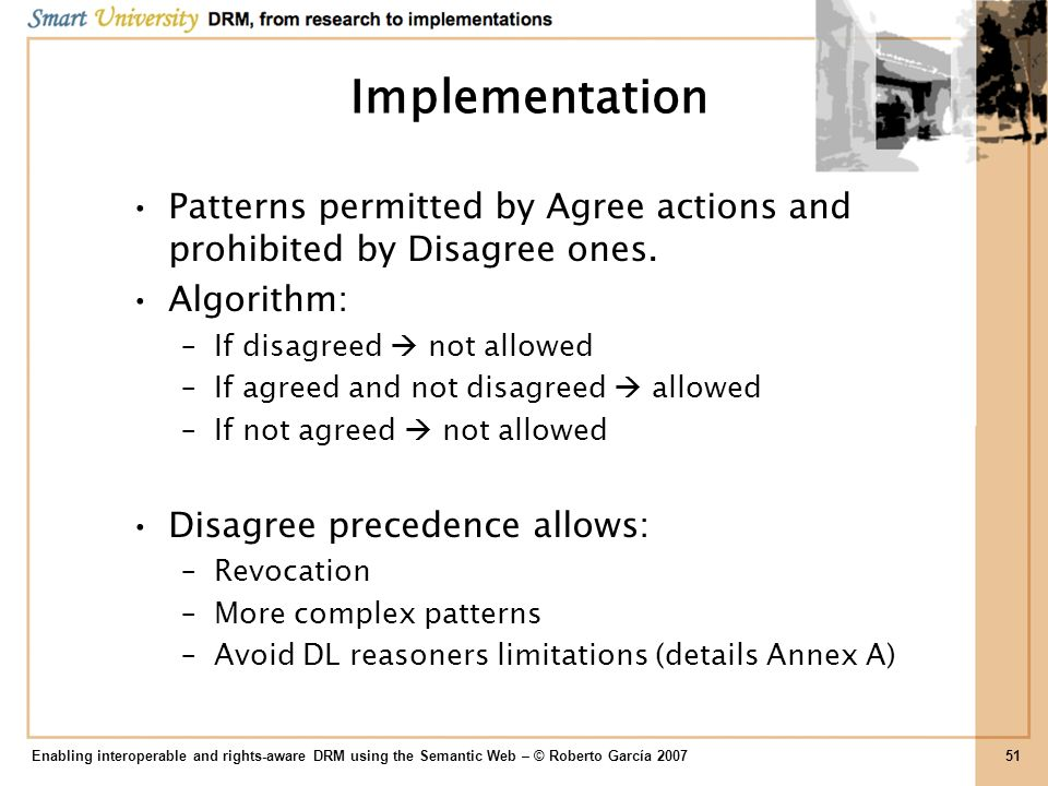 Implementation Patterns permitted by Agree actions and prohibited by Disagree ones. Algorithm: If disagreed  not allowed.
