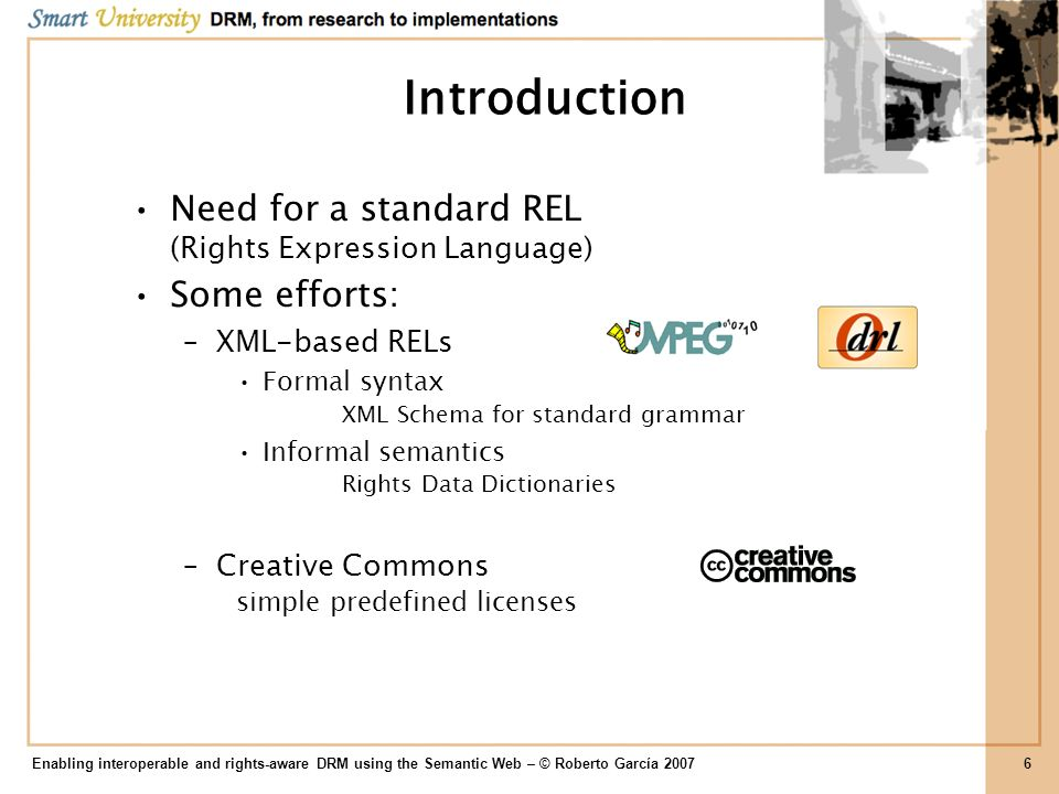 Introduction Need for a standard REL (Rights Expression Language)