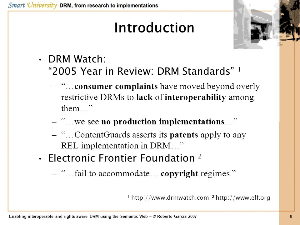 Introduction DRM Watch: 2005 Year in Review: DRM Standards 1