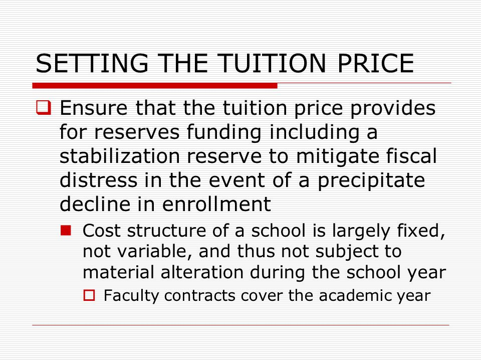 SETTING THE TUITION PRICE