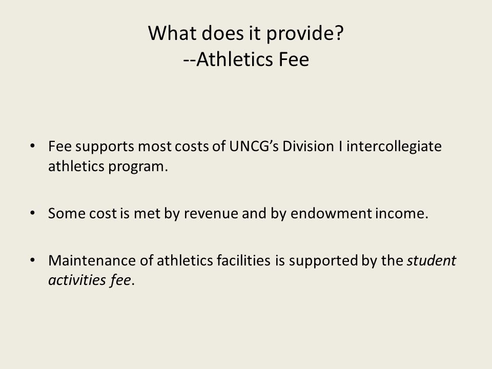 What does it provide --Athletics Fee