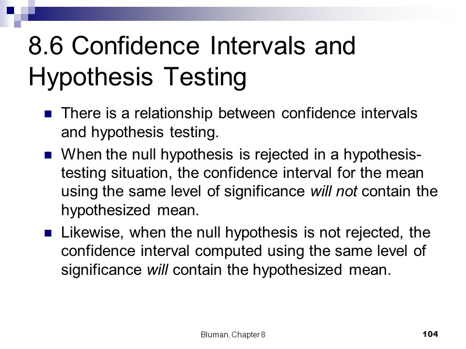 8.6 Confidence Intervals and Hypothesis Testing
