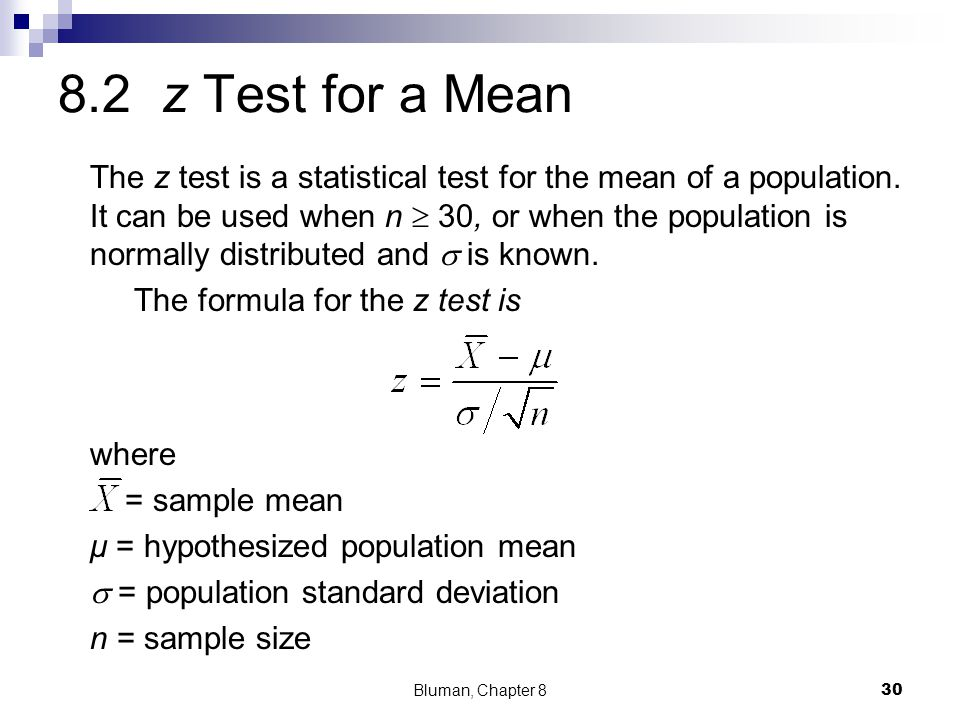 8.2 z Test for a Mean