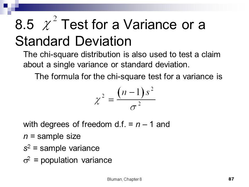 8.5 Test for a Variance or a Standard Deviation