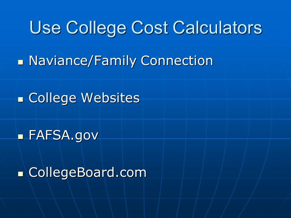 Use College Cost Calculators