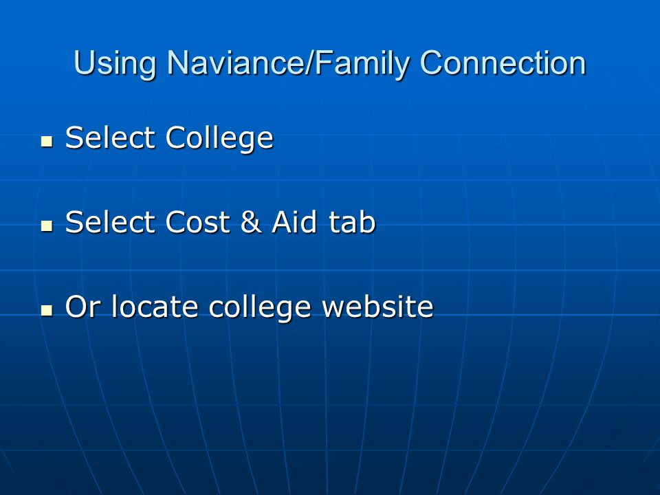Using Naviance/Family Connection