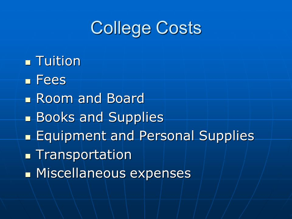 College Costs Tuition Fees Room and Board Books and Supplies