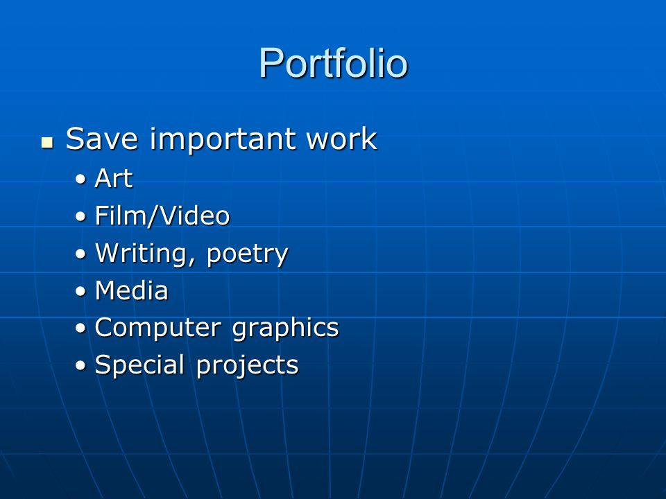 Portfolio Save important work Art Film/Video Writing, poetry Media