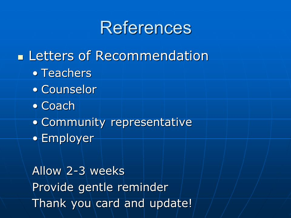 References Letters of Recommendation Teachers Counselor Coach
