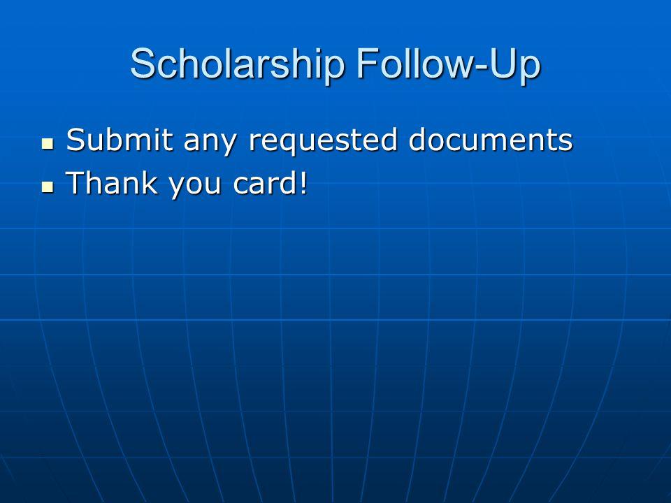 Scholarship Follow-Up