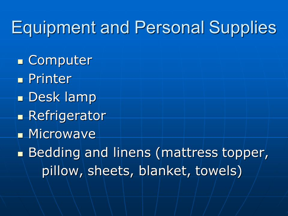 Equipment and Personal Supplies