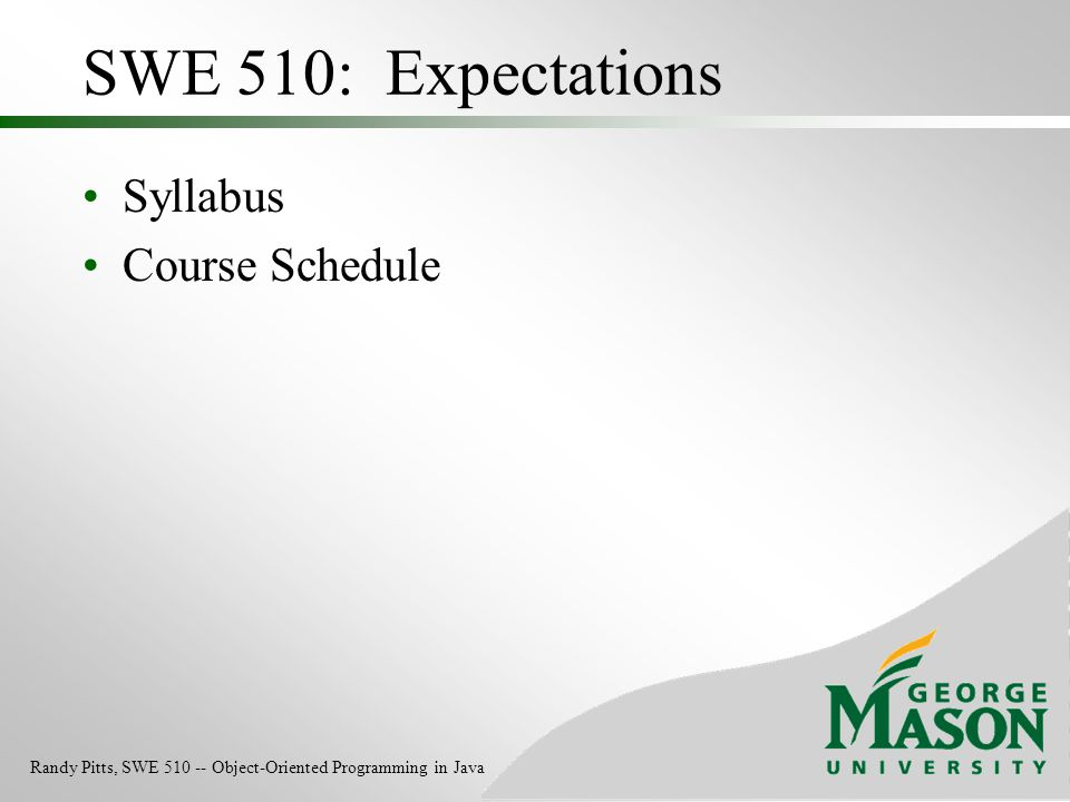 SWE 510: Expectations Syllabus Course Schedule