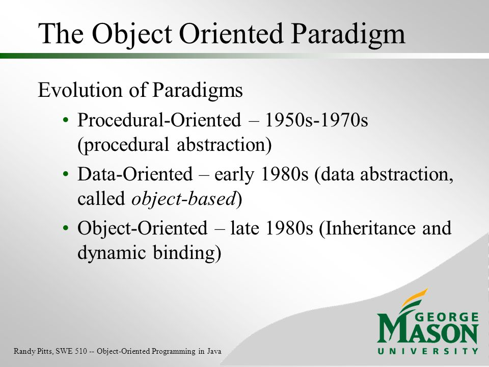 The Object Oriented Paradigm
