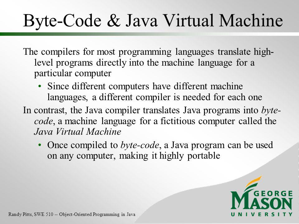 Byte-Code & Java Virtual Machine