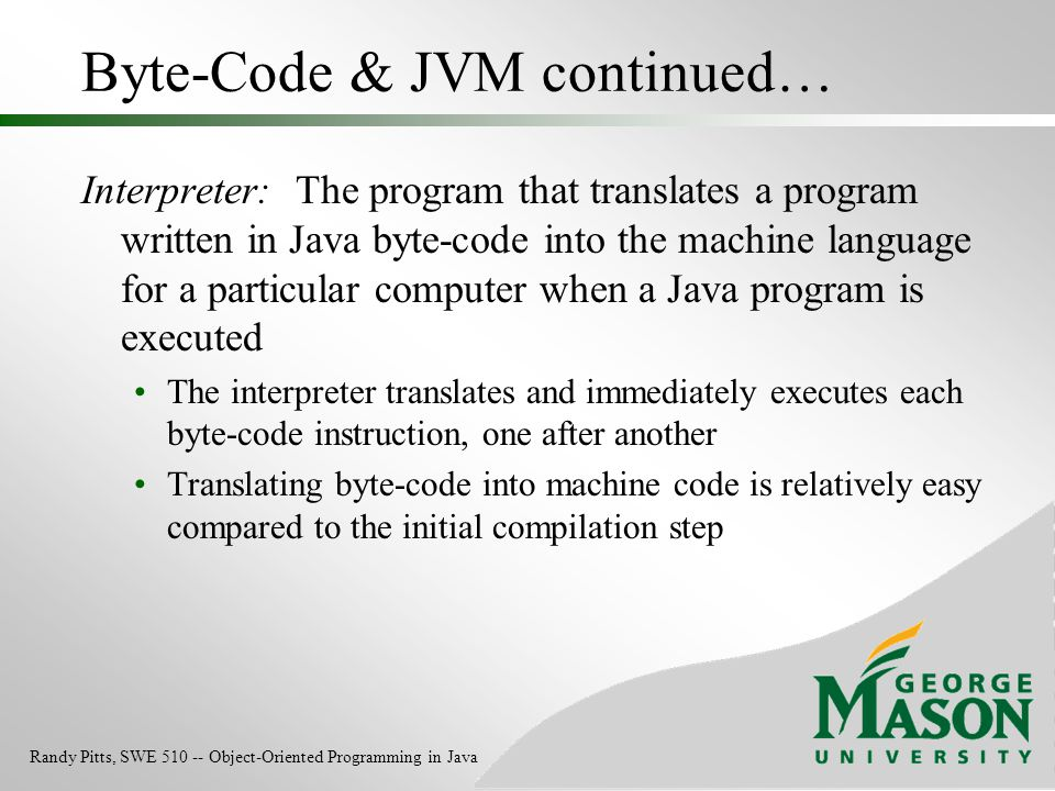 Byte-Code & JVM continued…