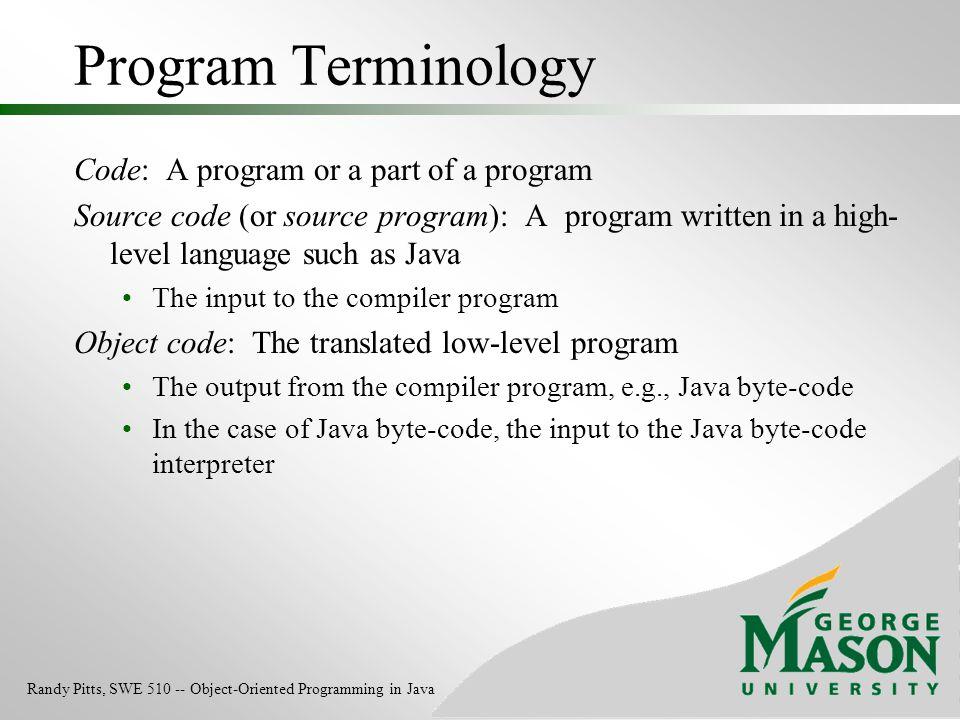Program Terminology Code: A program or a part of a program
