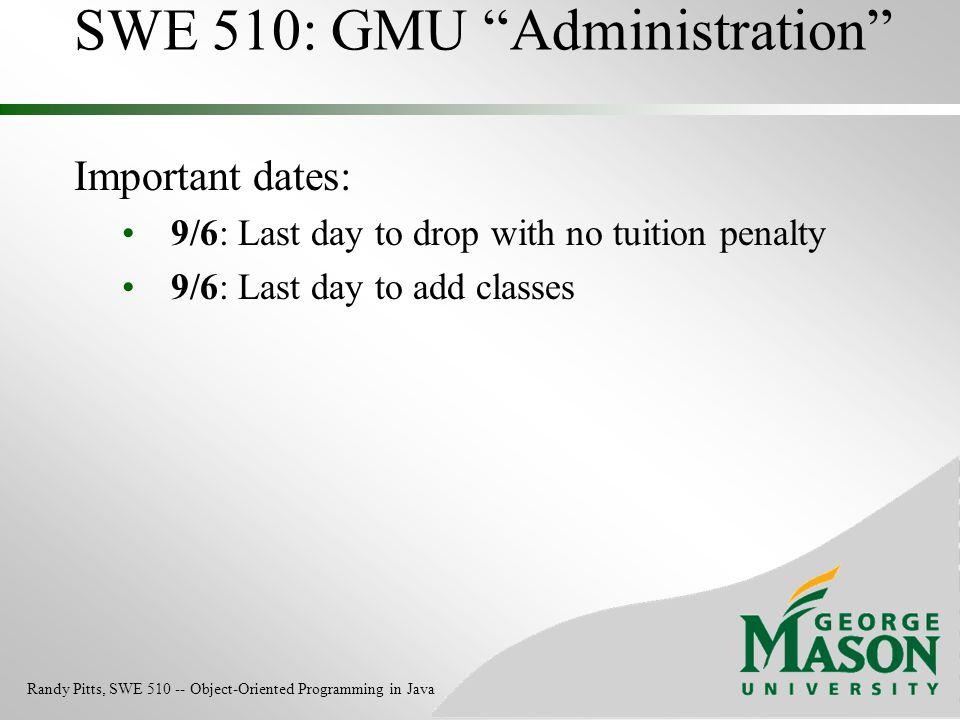 SWE 510: GMU Administration