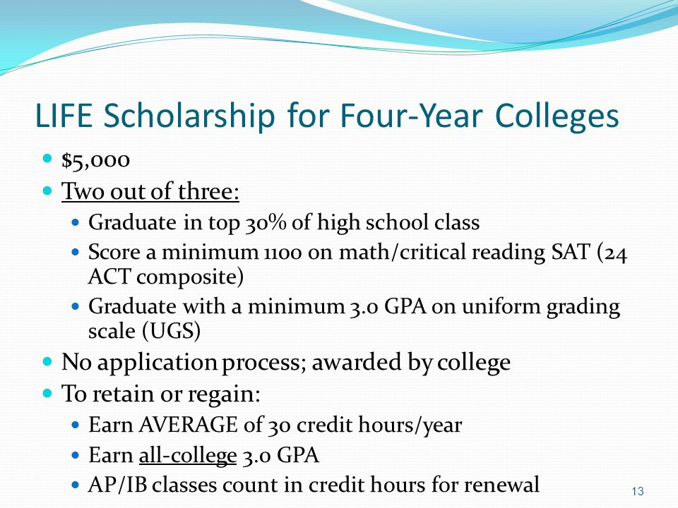 LIFE Scholarship for Four-Year Colleges