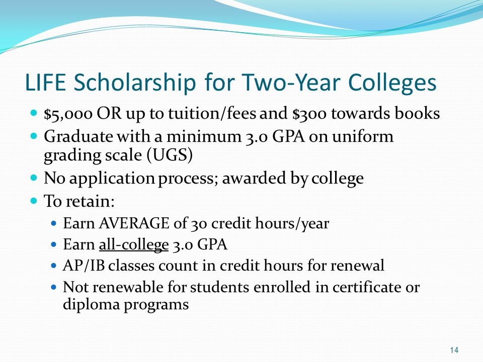 LIFE Scholarship for Two-Year Colleges