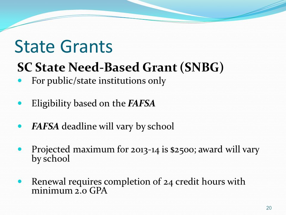 State Grants SC State Need-Based Grant (SNBG)