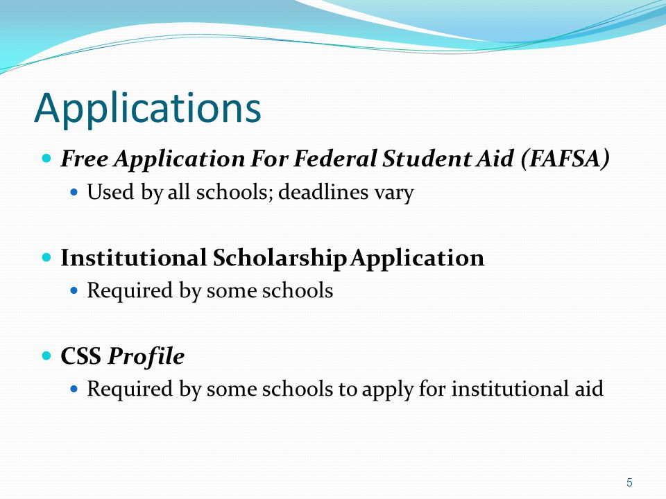 Applications Free Application For Federal Student Aid (FAFSA)