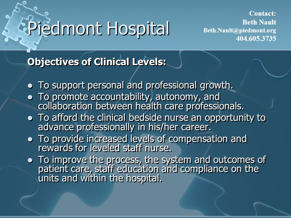 Piedmont Hospital Objectives of Clinical Levels: