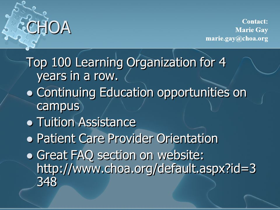 CHOA Top 100 Learning Organization for 4 years in a row.