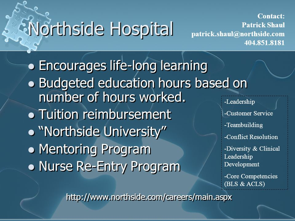 Northside Hospital Encourages life-long learning