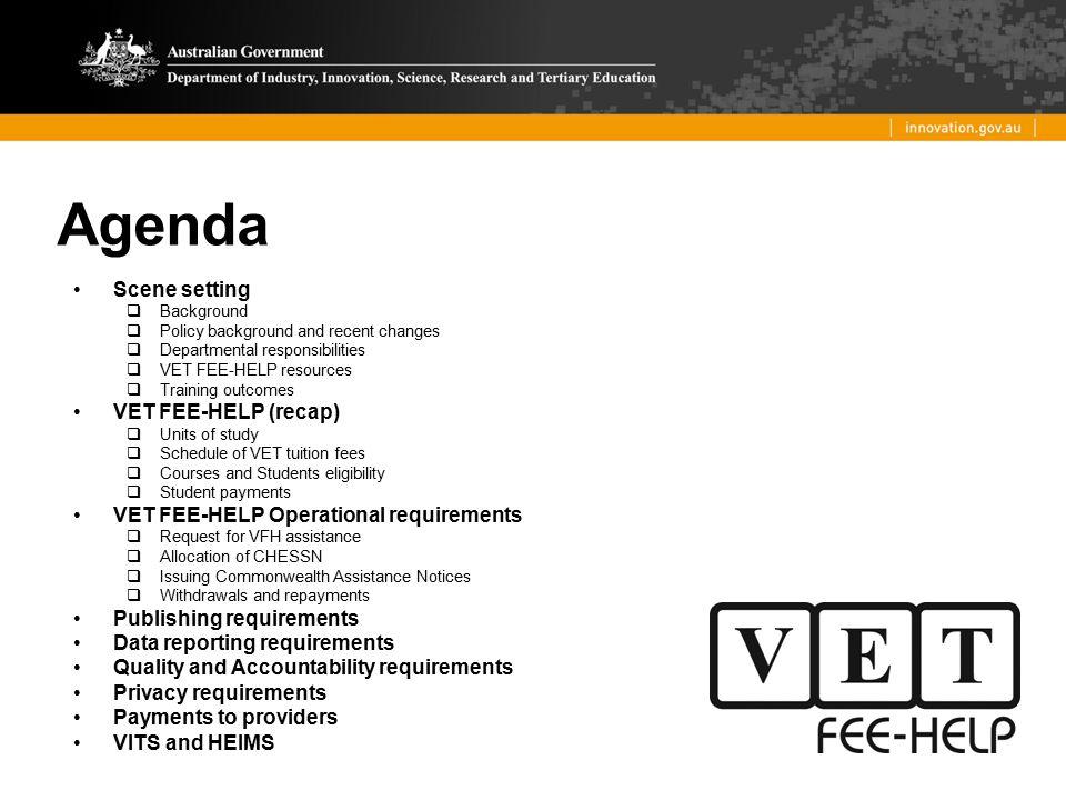 Agenda Scene setting VET FEE-HELP (recap)