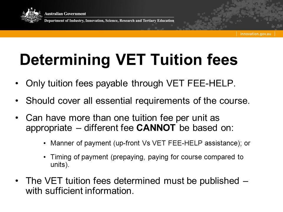 Determining VET Tuition fees