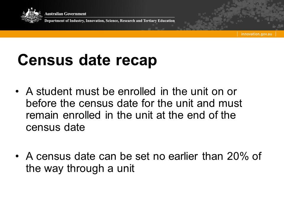 Census date recap