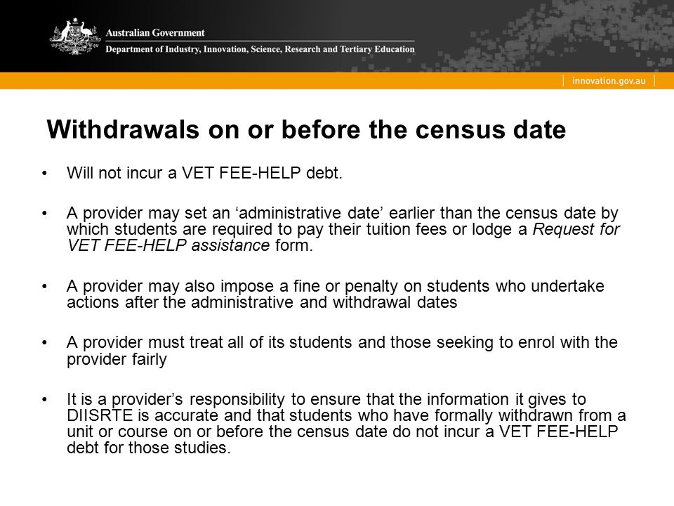 Withdrawals on or before the census date