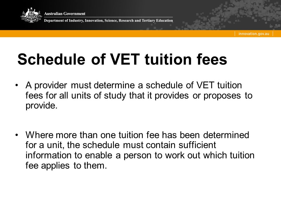 Schedule of VET tuition fees