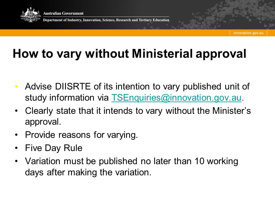 How to vary without Ministerial approval