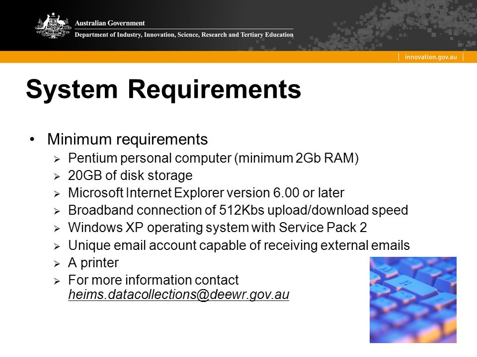 System Requirements Minimum requirements
