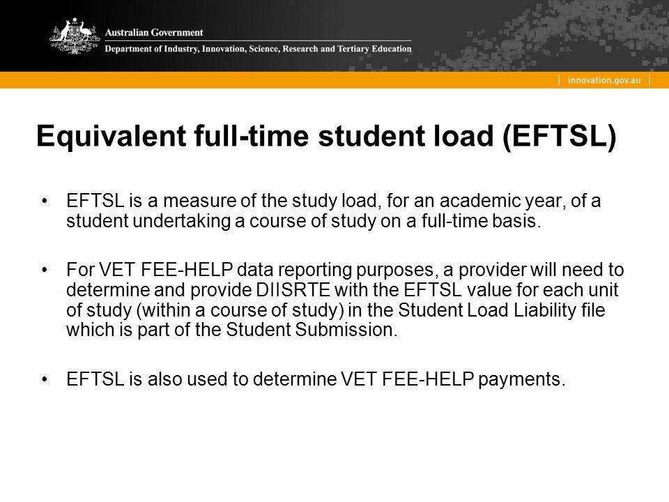 Equivalent full-time student load (EFTSL)